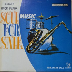 Regay Rock Steady Music. 'Soul For Sale'