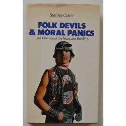 Stanley Cohen. 'Folk Devils and Moral Panics' 1st Edition