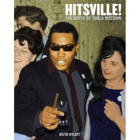 Hitsville! The Birth of Tamla Motown