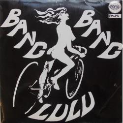 'Bang Bang Lulu'.