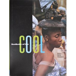 Aesthetic of The Cool. Afro-Atlantic Art and Music