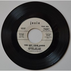 Johnny Jay & The Gangbusters.  'You Get Your Kicks'