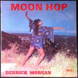 Morgan, Derrick - 'Moon Hop'