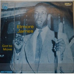 Elmore James 'Got To Move'.