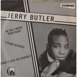 Jerry Butler. 'He Will Break Your Heart'.