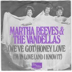 Martha Reeves & The Vandellas, '(We've Got) Honey Love