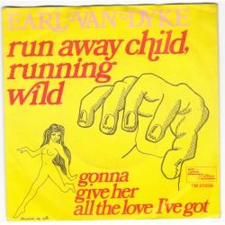 """Earl Van Dyke  """"Runaway Child, Running Wild"""" (Holland)"""